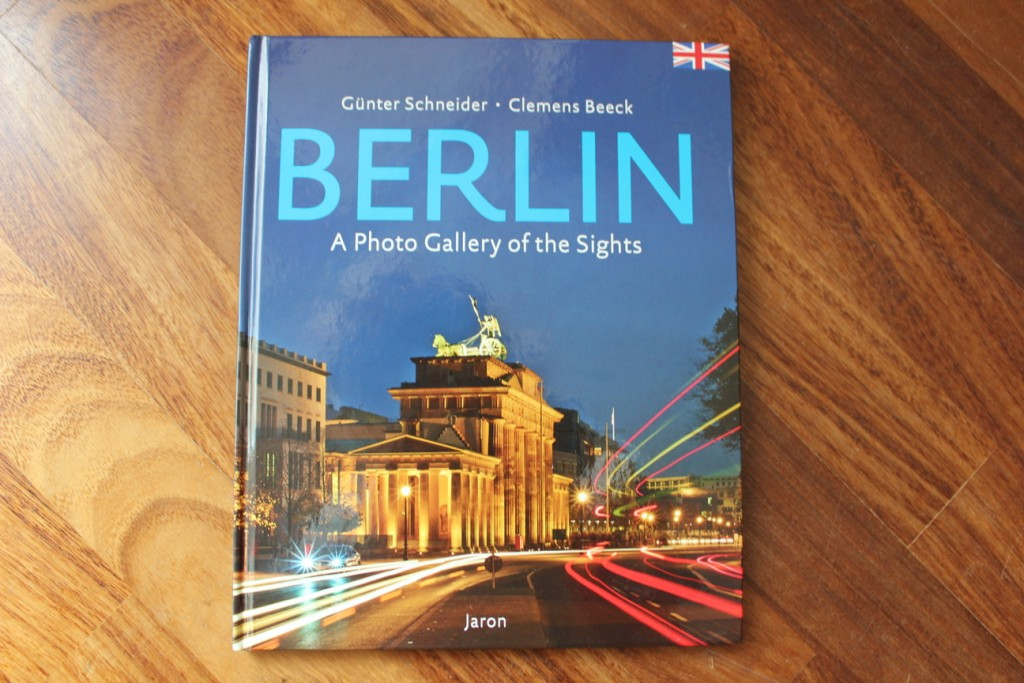 Book about Berlin: A Photo Gallery of the Sights