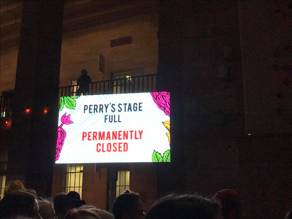 The Perry Stage was Closed from 20.30